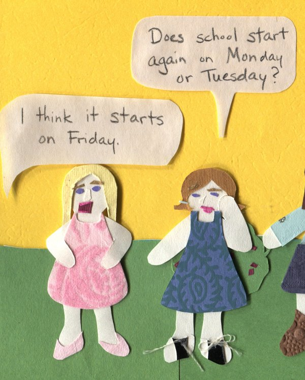 "The Middlest Sister: I am Right, You are Wrong ""Does school start again on Monday or Tuesday?"" ""I think it starts on Friday"""