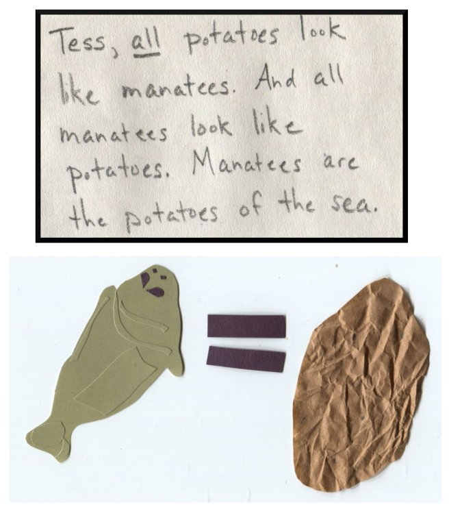 """The Middlest Sister: The Potato of the Sea """"Tess, all potatoes look like manatees. And all manatees look like potatoes. Manatees are the potatoes of the sea."""""""