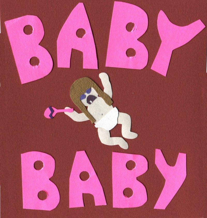 """Baby Baby"""