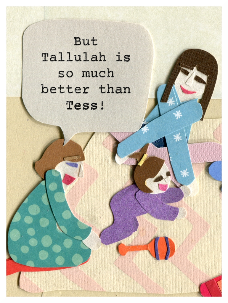 Nicki: But Tallulah is so much better than Tess!