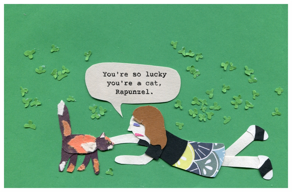 Nicki: You're lucky you're a cat, Rapunzel.